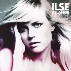 Eye of the Hurricane mp3 Album by Ilse Delange