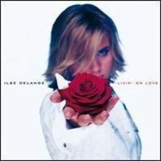 Livin' on Love mp3 Album by Ilse Delange