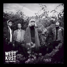 Last Forever mp3 Album by Westkust