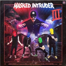 III mp3 Album by Masked Intruder