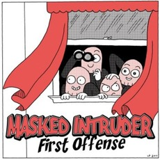 First Offense mp3 Album by Masked Intruder