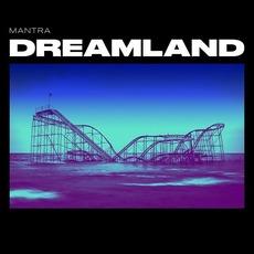 Dreamland mp3 Album by Måntra (2)