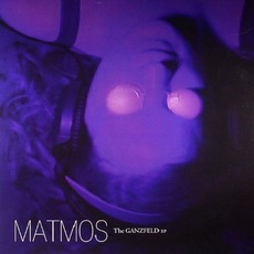 The Ganzfeld EP mp3 Album by Matmos