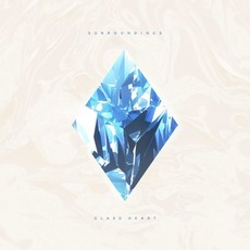 Glass Heart mp3 Album by Surroundings