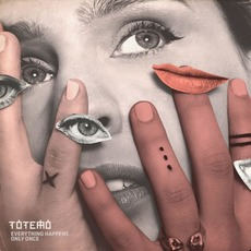 Everything Happens Only Once mp3 Album by Totemo