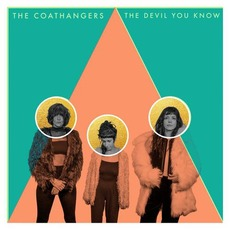 The Devil You Know mp3 Album by The Coathangers