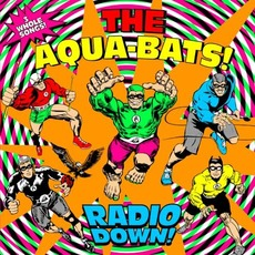 Radio Down! mp3 Album by The Aquabats!