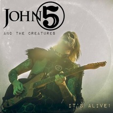 It's Alive (Live) mp3 Album by John 5 & The Creatures