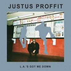 L.A.'s Got Me Down mp3 Album by Justus Proffit