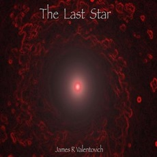 The Last Star mp3 Album by James R. Valentovich