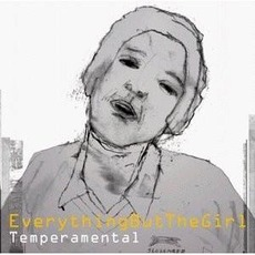 Temperamental mp3 Album by Everything but the Girl