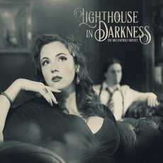 The Melancholy Movies by Lighthouse In Darkness