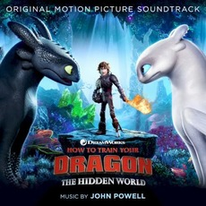 How to Train Your Dragon: The Hidden World by John Powell
