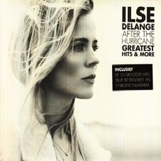 After the Hurricane - Greatest Hits & More mp3 Artist Compilation by Ilse Delange
