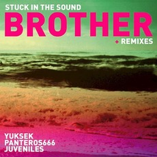 Brother (Remixes) mp3 Remix by Stuck in the Sound