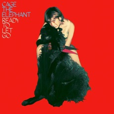 Ready To Let Go mp3 Single by Cage The Elephant