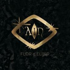Flor d'Elixir mp3 Album by 'AIN