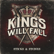 Sticks & Stones mp3 Album by Kings Will Fall