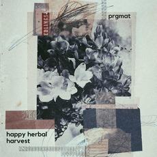 HAPPY HERBAL HARVEST by PRGMAŦ