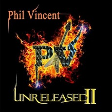 Unreleased II mp3 Album by Phil Vincent