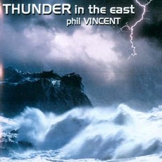 Thunder In The East mp3 Album by Phil Vincent