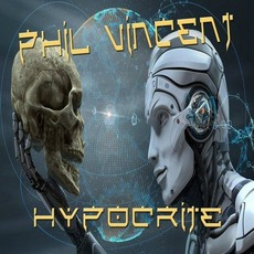 Hypocrite mp3 Album by Phil Vincent