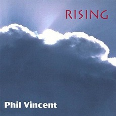 Rising (Remastered) mp3 Album by Phil Vincent