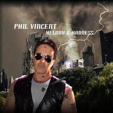 Melody & Madness mp3 Album by Phil Vincent