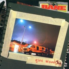 Give Blood mp3 Album by Bane