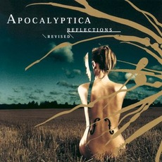 Reflections (Revised) mp3 Album by Apocalyptica