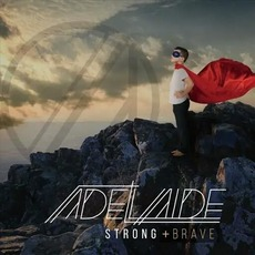 Strong and Brave mp3 Album by Adelaide