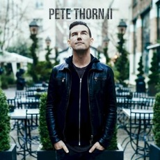 Pete Thorn II mp3 Album by Pete Thorn