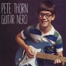 Guitar Nerd mp3 Album by Pete Thorn