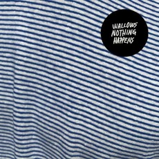 Nothing Happens mp3 Album by Wallows
