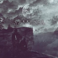 The Place I Feel Safest mp3 Album by Currents