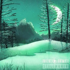 Stillworld (Instrumental Edition) mp3 Album by Invent, Animate