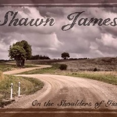 On the Shoulders of Giants by Shawn James