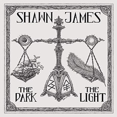 The Dark & The Light by Shawn James