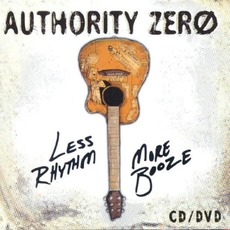 Less Rhythm More Booze (Live) mp3 Live by Authority Zero