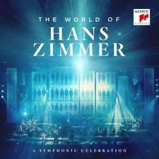 The World of Hans Zimmer - A Symphonic Celebration (Live) mp3 Live by Hans Zimmer