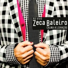Calma Aí, Coração by Zeca Baleiro