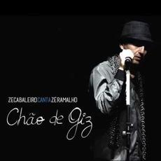 Chão de Giz: Zeca Baleiro Canta Zé Ramalho by Zeca Baleiro