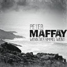 Wenn der Himmel weint mp3 Single by Peter Maffay