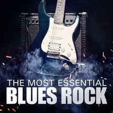 The Most Essential Blues Rock mp3 Compilation by Various Artists