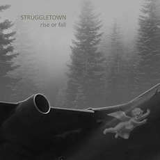 Rise Or Fall by Struggletown