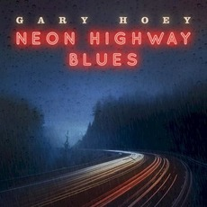 Neon Highway Blues mp3 Album by Gary Hoey