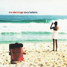 Era Domingo mp3 Album by Zeca Baleiro
