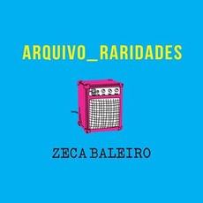 Arquivo Raridades mp3 Album by Zeca Baleiro