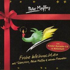 Frohe Weihnachten mit Tabaluga, Peter Maffay & seinen Freunden mp3 Album by Peter Maffay