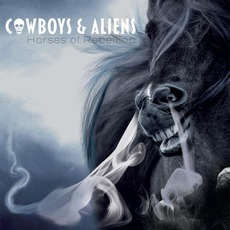 Horses of Rebellion by Cowboys & Aliens